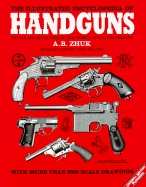 The illustrated Encyclopedia of Handguns. Zhuk