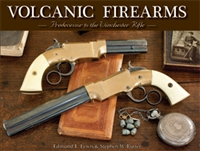 Volcanic Firearms. Predecessor to the Winchester Rifle. Rutter, Lewis.