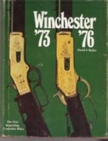 Winchester 73 & 76. The First Repeating Centerfire Rifles. Butler.
