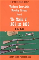 Winchester Lever Action Repeating Firearms, Vol. 3, The Models of 1894 and 1895