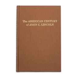The American Century of John C Lincoln