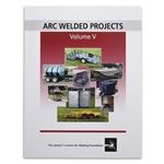 Arc Welded Projects - Vol V
