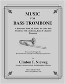 NIEWEG, Clinton F. (b.1937) - Music for Bass Trombone. CHERRY CLASSICS - book