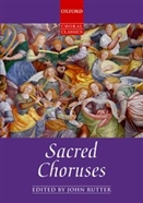 Sacred Choruses (ed. Rutter) (Oxford Choral Classics Series). OXFORD UNIVERSITY PRESS