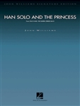 WILLIAMS, John Towner (b.1932) - Han Solo and the Princess (Signature Edition) (From Empire Strikes Back). HAL LEONARD