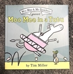 Moo Moo In A Tutu Hardcover Book   - You Go Girl Dancewear