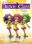 Dance Class: Dancing In The Rain Hardcover Book   - You Go Girl Dancewear