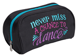 Sassi Designs NMC-60 Never Miss A Chance to Dance Cosmetic Bag - You Go Girl Dancewear