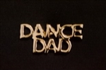 Dance Dad Pin - You Go Girl Dancewear