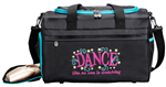 Sassi Designs DLN-02 Dance Like No One is Watching Duffel - You Go Girl Dancewear