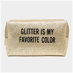 Glitter is My Favorite Color Cosmetic Bag / Pencil Case / Dance Bag - You Go Girl Dancewear