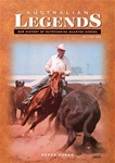 Australian Legends - The History of Outstanding Quarter Horses Book