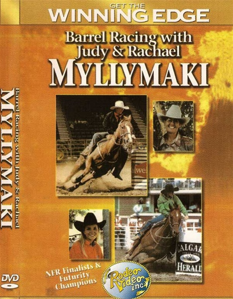 Barrel Racing with Judy & Rachael Myllymaki