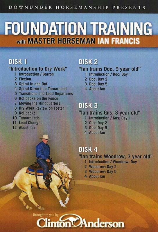 Ian Francis Foundation Training Dvd Set With Clinton Anderson