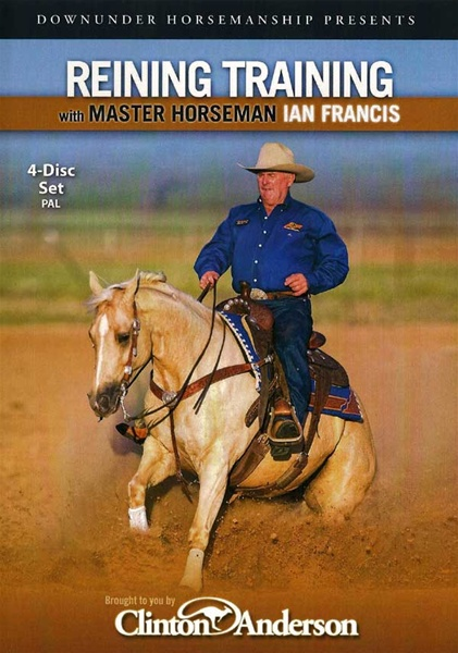 Ian Francis Reining Training DVD Set with Clinton Anderson