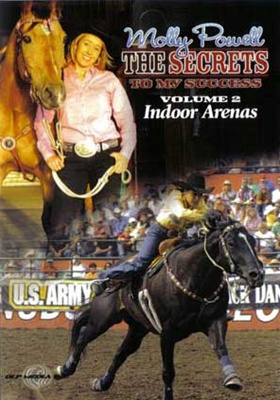 Molly Powell's The Secrets To My Success - Vol. 2 - Indoor Arenas DVD