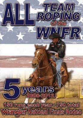 Wrangler National Finals Rodeo 2008-2012 Team Roping DVD