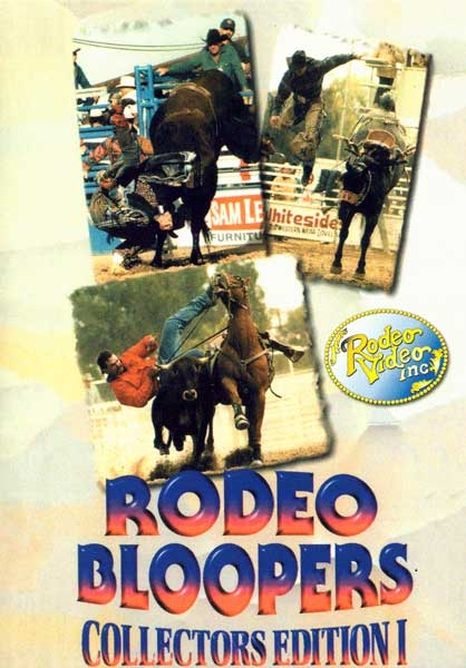 Rodeo Bloopers Collectors Edition Vol.1