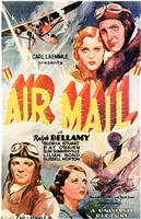 Air Mail (1932) John Ford; Ralph Bellamy, Gloria Stuart, Pat O'Brien