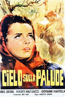 Heaven Over the Marshes (1949) Augusto Genina; Ines Orsini, Michele Malaspina