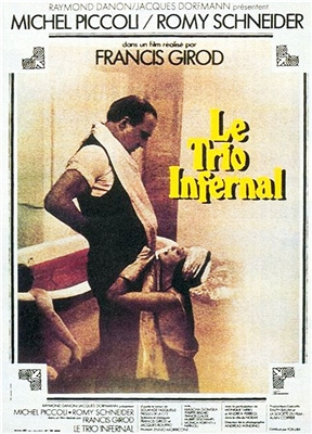 Le Trio Infernal (1974) Michel Piccoli, Romy Schneider