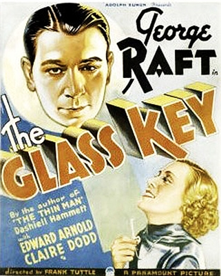 The Glass Key (1935) George Raft, Edward Arnold, Claire Dodd