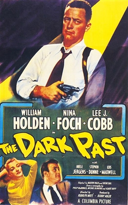 The Dark Past (1948) Rudolph Mate; William Holden, Nina Foch, Lee J. Cobb