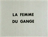 Woman of the Ganges (1974) Marguerite Duras; Catherine Sellers, Christian Baltauss