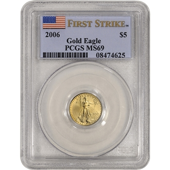 2006 American Gold Eagle 1/10 oz $5 - PCGS MS69 - First Strike