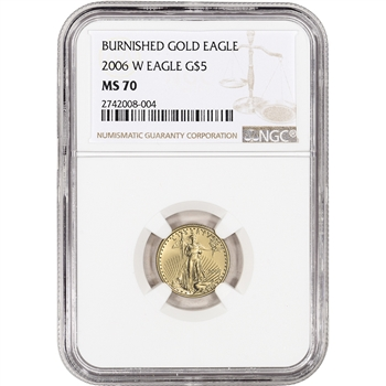 2006-W American Gold Eagle Burnished 1/10 oz $5 - NGC MS70