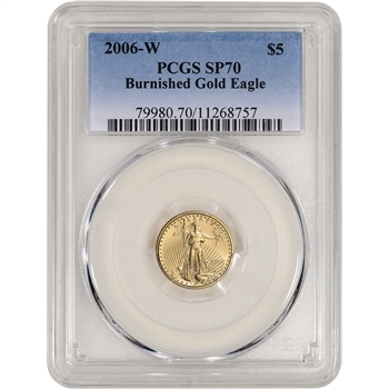 2006-W American Gold Eagle (1/10 oz) $5 - Burnished - PCGS SP70