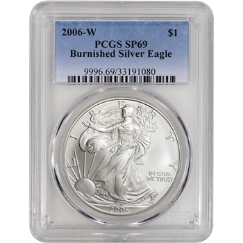 2006-W American Silver Eagle Burnished - PCGS SP69