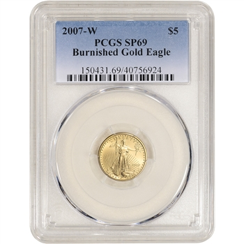2007 W American Gold Eagle Burnished 1/10 oz $5 - PCGS SP69