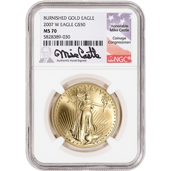 2007-W American Gold Eagle 1 oz $50 Burnished - NGC MS70 Castle Signed