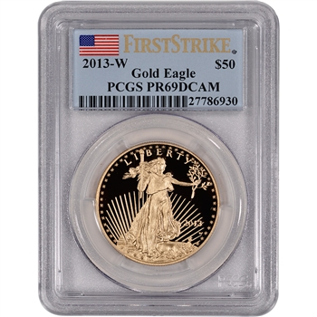 2013-W American Gold Eagle Proof (1 oz) $50 - PCGS PR69 DCAM - First Strike