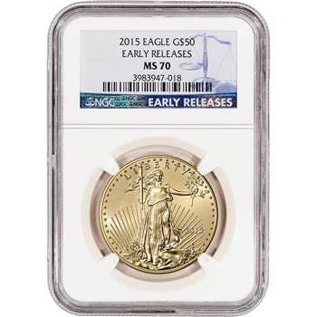 2015 American Gold Eagle (1 oz) $50 - NGC MS70 - Early Releases