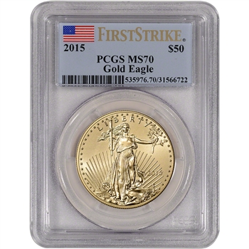 2015 American Gold Eagle (1 oz) $50 - PCGS MS70 - First Strike