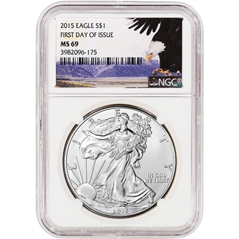 2015 American Silver Eagle - NGC MS69 - First Day of Issue - Bald Eagle Label
