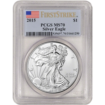 2015 American Silver Eagle - PCGS MS70 - First Strike