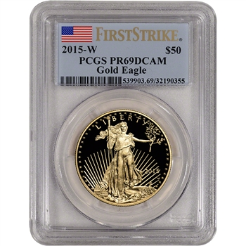 2015-W American Gold Eagle Proof (1 oz) $50 - PCGS PR69 DCAM First Strike
