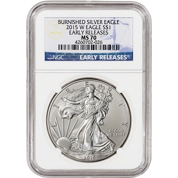 2015-W American Silver Eagle Burnished - NGC MS70 - Early Releases