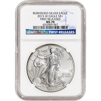 2015-W American Silver Eagle Burnished - NGC MS70 - First Releases