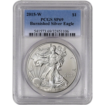 2015-W American Silver Eagle Burnished - PCGS SP69