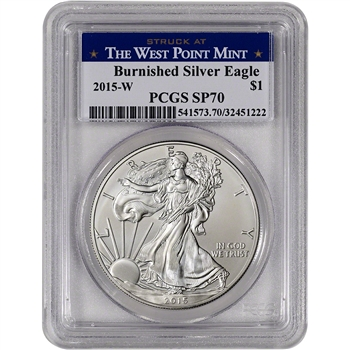 2015-W American Silver Eagle Burnished - PCGS SP70 - West Point Label
