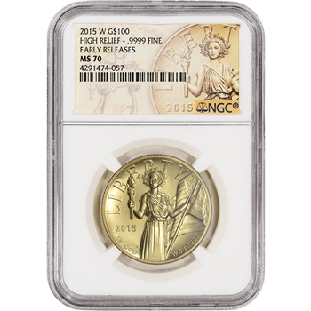 2015 American Liberty Gold High Relief (1 oz) $100 - NGC MS70 - Early Releases