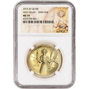2015 W American Liberty Gold High Relief 1 oz $100 NGC MS70