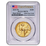 2015-W American Liberty Gold High Relief (1 oz) $100 - PCGS MS70 - First Strike