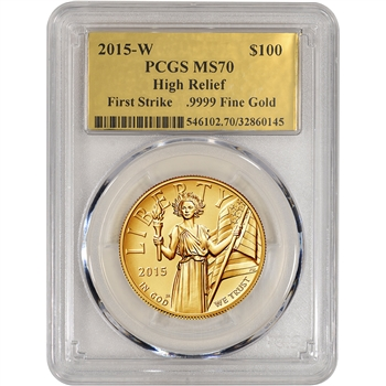 2015-W American Liberty Gold High Relief (1 oz) $100 PCGS MS70 First Strike Gold