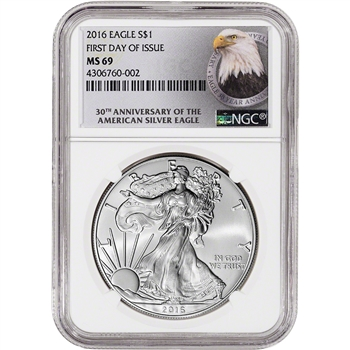 2016 American Silver Eagle - NGC MS69 - First Day of Issue - 30th Ann Label