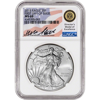 2016 American Silver Eagle - NGC MS69 - First Day of Issue - Standish Signed